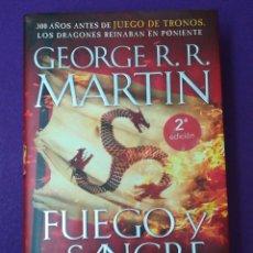 Libros: FUEGO Y SANGRE - GEORGE R. R. MARTÍN - NUEVO. JUEGO DE TRONOS PLAZA Y JANÉS. Lote 197522855