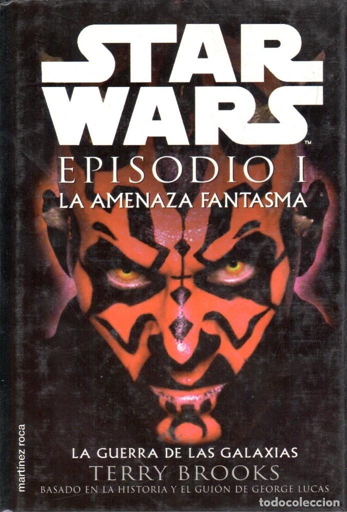 STAR WARS EPISODIO I. LA AMENAZA FANTASMA. TAPA DURA. MARTINEZ ROCA (Libros Nuevos - Literatura - Narrativa - Ciencia Ficción y Fantasía)