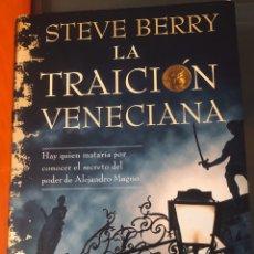 Libros: STEVE BERRY: LA TRAICIÓN VENECIANA. Lote 198764777