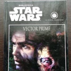 Libros: STAR WARS - VECTOR PRIME - NUEVA ORDEN JEDI - PLANETA - INÉDITO. Lote 203996327