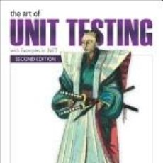 Libros: THE ART OF UNIT TESTING: WITH EXAMPLES IN C#. Lote 205246522