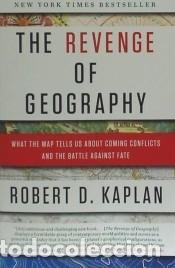 THE REVENGE OF GEOGRAPHY: WHAT THE MAP TELLS US ABOUT COMING CONFLICTS AND THE BATTLE AGAINST FATE (Libros Nuevos - Literatura - Narrativa - Ciencia Ficción y Fantasía)