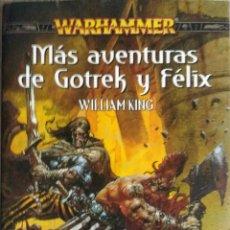 Libros: MÁS AVENTURAS DE GOTREK Y FÉLIX. Lote 207794700