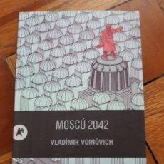Livres: MOSCÚ 2042. VLADIMIR VOINOVICH. AUTOMÁTICA EDITORIAL. Lote 210055392