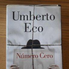 Libros: NUMERO CERO, UMBERTO ECO. ED. LUMEN, 2015. PRIMERA EDICION EN CASTELLANO. TAPA DURA.. Lote 210537523