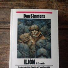 Libros: ILIÓNN PARTE I Y LA CANCIÓN DE KALI. DAN SIMMONS. Lote 214200562