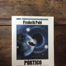 Libros: PÓRTICO. FREDERIK POHL. Lote 214200617