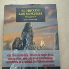 Libros: EL HIJO DE LAS SOMBRAS, TRILOGÍA SIETEAGUAS II, JULIET MARILLIER, EDITORIAL EDHASA, PRIMERA EDICIÓN. Lote 218676577