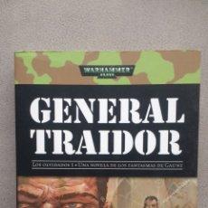 Libros: GENERAL TRAIDOR, DE DAN ABNETT. Lote 219707835