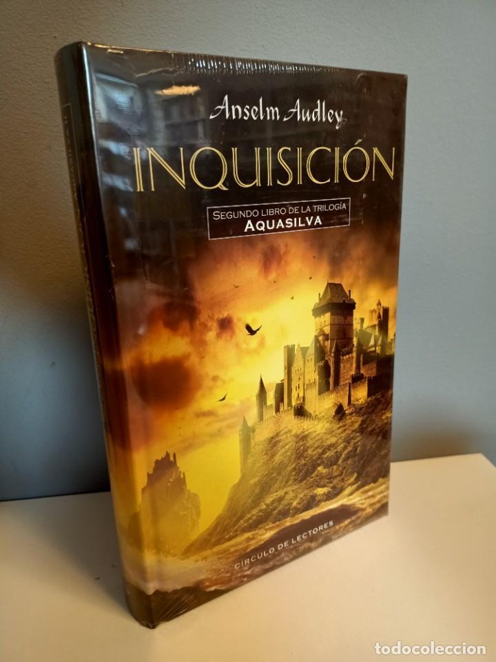 INQUISICION, SEGUNDO LIBRO DE LA TRILOGIA AQUASILVA, ANSELM AUDLEY, CIRCULO DE LECTORES, 2004 (Libros Nuevos - Literatura - Narrativa - Ciencia Ficción y Fantasía)