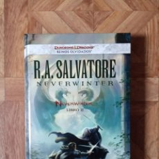 Libros: R.A. SALVATORE - NEVERWINTER LIBRO II. Lote 221536382