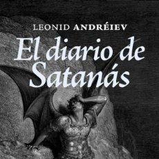 Libros: EL DIARIO DE SATANAS ---AUTOR: ANDREIEV. Lote 221680056
