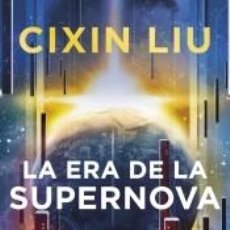 Libros: LA ERA DE LA SUPERNOVA. Lote 221890280