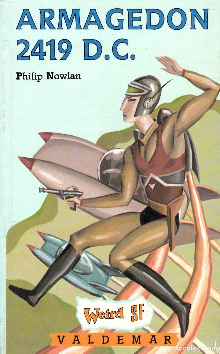 ARMAGEDON 2419 D.C. (PHILIP NOWLAN) (Libros Nuevos - Literatura - Narrativa - Ciencia Ficción y Fantasía)