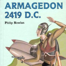 Libros: ARMAGEDON 2419 D.C. (PHILIP NOWLAN). Lote 230530410