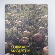 Libros: EL GUARDIÁN DEL VERGEL - CORMAC MCCARTHY. Lote 236979915