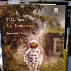 Libros: THOMAS C.BOYLE.LOS TERRANAUTAS.IMPEDIMENTA. Lote 237782235