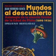 Libros: MUNDOS AL DESCUBIERTO. VARIOS AUTORES.. Lote 245313490