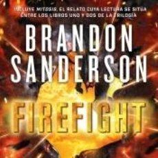 Libros: FIREFIGHT (TRILOGÍA DE LOS RECKONERS 2). Lote 245576110