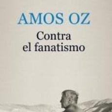 Libros: CONTRA EL FANATISMO. Lote 245880850
