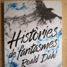 Libros: ROALD DAHL. HISTÒRIES DE FANTASMES. TRAD. ROSER BERDAGUER. ED. 62, ESTRELLA POLAR, 2010 (NOU).. Lote 245905415