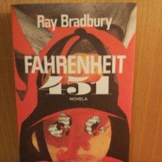 Libros: FARENHEIT 451. RAY BRADBURY. ROTATIVA. Lote 245989705