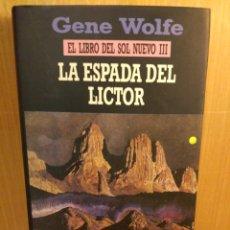 Livres: LA ESPADA DE LICTOR. GENE WOLFE. MINOTAURO. Lote 246035735