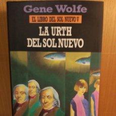 Libros: LA URTH DEL SOL NUEVO. GENE WOLFE. MINOTAURO. Lote 246036440