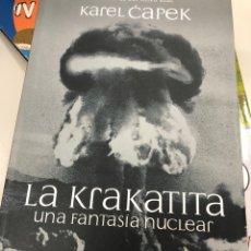 Livres: KAREL ČAPEK - LA KRAKATITA UNA FANTASIA NUCLEAR - EL OLIVO AZUL. Lote 248165865