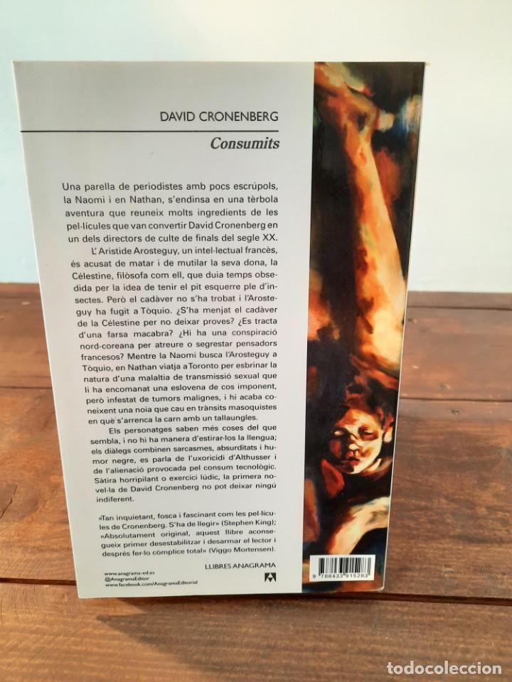 Libros: CONSUMITS - DAVID CRONENBERG - EDITORIAL ANAGRAMA, 2016, 1ª EDICIÓ, BARCELONA - Foto 2 - 250213300