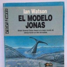 Libros: IAN WATSON - EL MODELO JONAS. Lote 252250280