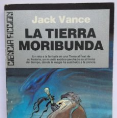 Libros: JACK VANCE - LA TIERRA MORIBUNDA. Lote 252250560