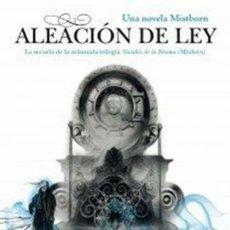 Livres: BRANDON SANDERSON ALEACIÓN DE LEY. Lote 252327700