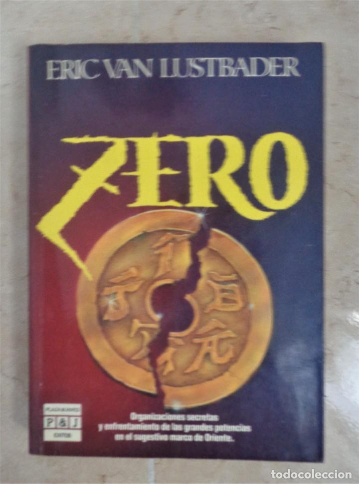 ERIC VAN LUSTBADER ZERO (Libros Nuevos - Literatura - Narrativa - Ciencia Ficción y Fantasía)