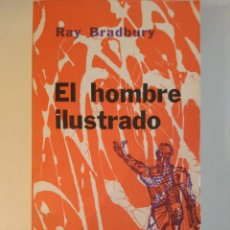 Libros: EL HOMBRE ILUSTRADO. RAY BRADBURY. MINOTAURO. Lote 257461365