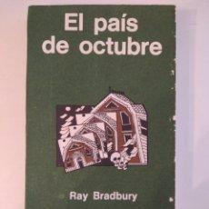 Libros: EL PAIS DE OCTUBRE. RAY BRADBURY. MINOTAURO. Lote 257461955