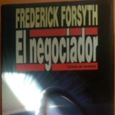 Libros: FREDERICK FORSYTH. EL NEGOCIADOR.. Lote 260533880
