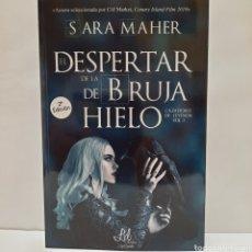Libros: EL DESPERTAR DE LA BRUJA DE HIELO DE SARA MAHER. Lote 261632100
