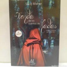Libros: LA TIENDA DE LOS CUENTOS DE HADAS DE SARA MAHER. Lote 261870900