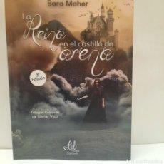 Libros: LA REINA EN EL CASTILLO DE ARENA DE SARA MAHER. Lote 261871025