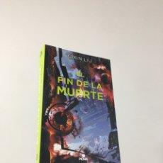 Libros: EL FIN DE LA MUERTE CIXIN LIU. Lote 262146550