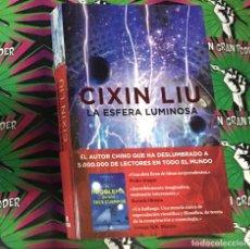 Libros: LA ESFERA LUMINOSA CIXIN LIU. Lote 262147930