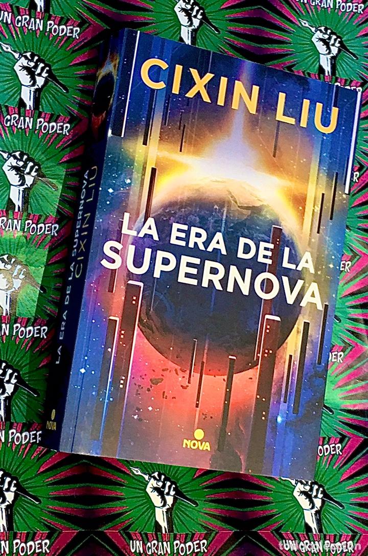LA ERA DE LA SUPERNOVA CIXIN LIU (Libros Nuevos - Literatura - Narrativa - Ciencia Ficción y Fantasía)