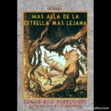 Libri: BARSOOM - MAS ALLA DE LA ESTRELLA MAS LEJANA - EDGAR RICE BURROUGHS. Lote 262608545