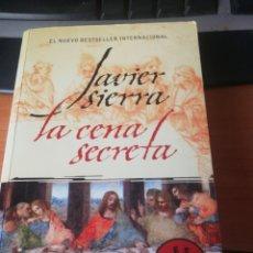 Libros: LA CENA SECRETA. JAVIER SIERRA. Lote 263534255