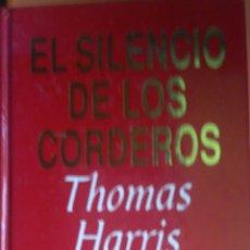 Libros: EL SILENCIO DE LOS CORDEROS. THOMAS HARRIS.. Lote 263610845