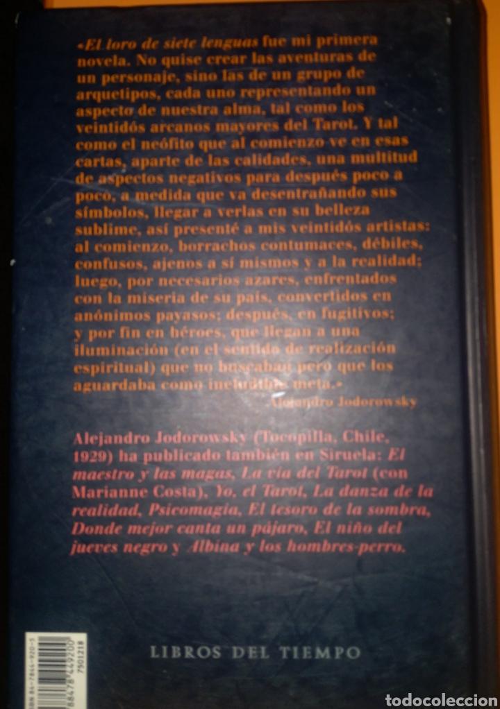 """Libros: """"El loro de siete leguas"""". Alejandro Jodorowsky - Foto 2 - 263611105"""