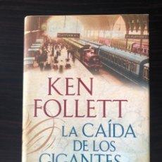 """Libros: LIBRO """"LA CAÍDA DE LOS GIGANTES"""", KEN FOLLETT. Lote 266559388"""