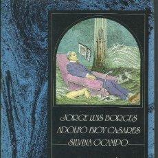 Libros: ANTOLOGÍA DE LA LITERATURA FANTÁSTICA / BORGES, CASARES,OCAMPO.. Lote 268766319