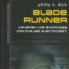 Libros: BLADE RUNNER / PHILIP K. DICK.. Lote 268772289